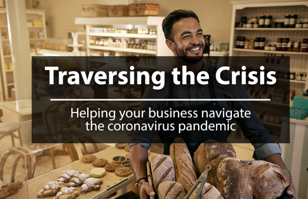 Traversing the Crisis: Helping Your Businesses Navigate the COVID-19 Pandemic